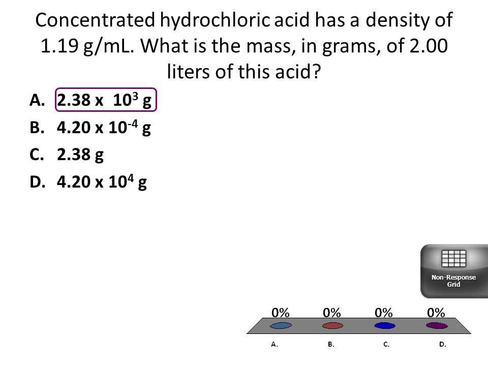 Concentrated hydrochloric acid has a density of 1. 19 g/mL