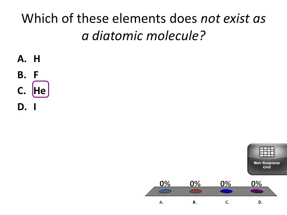 Which of these elements does not exist as a diatomic molecule
