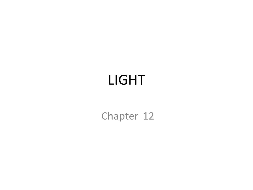 LIGHT Chapter 12