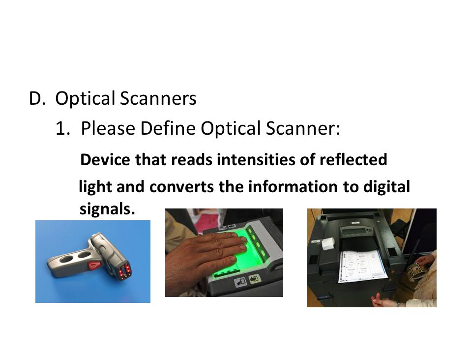 1. Please Define Optical Scanner: