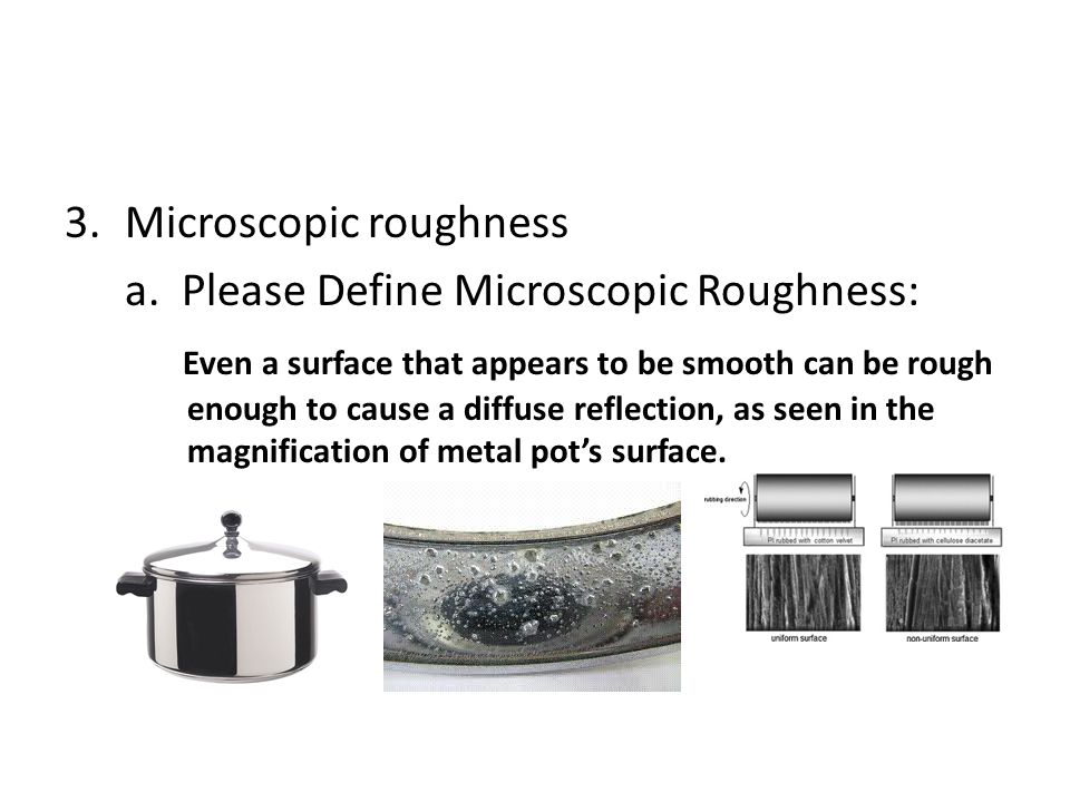 Microscopic roughness