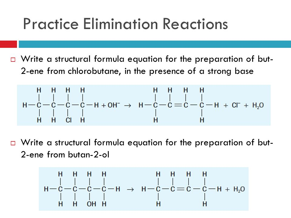 Practice Elimination Reactions