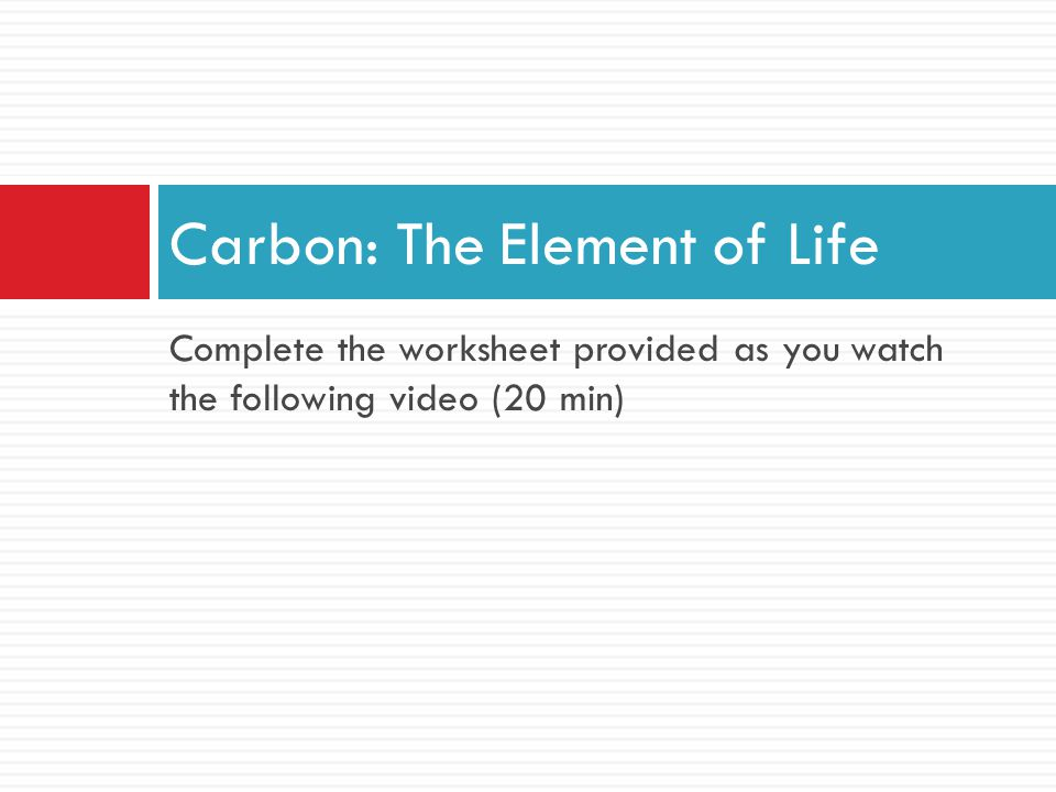 Carbon: The Element of Life