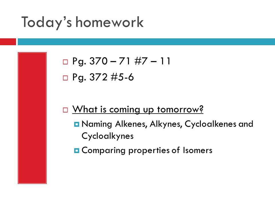 Today's homework Pg. 370 – 71 #7 – 11 Pg. 372 #5-6