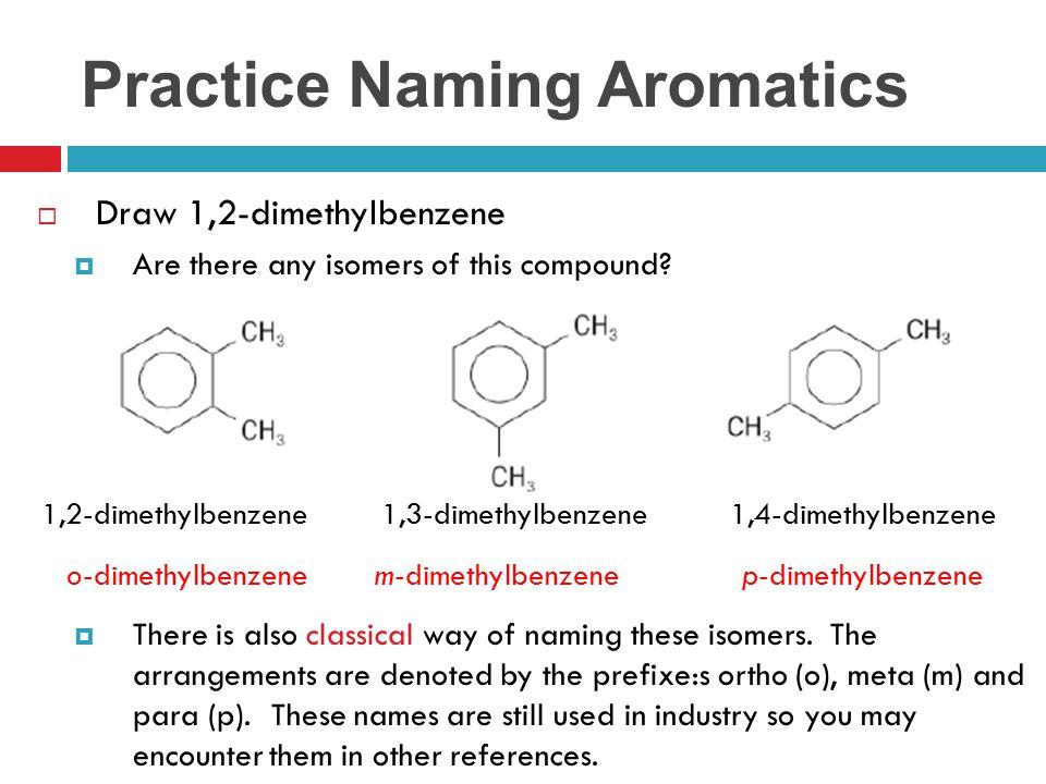 Practice Naming Aromatics
