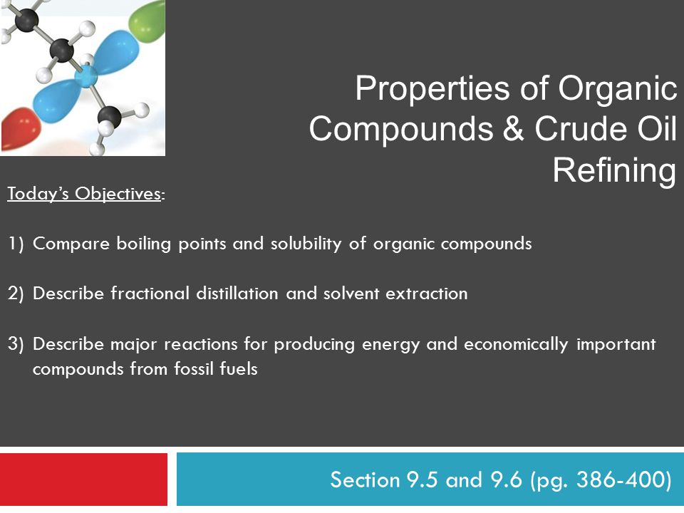 Properties of Organic Compounds & Crude Oil Refining