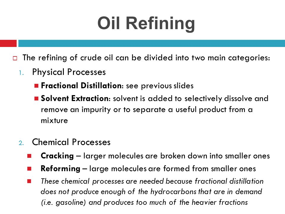 Oil Refining Physical Processes Chemical Processes