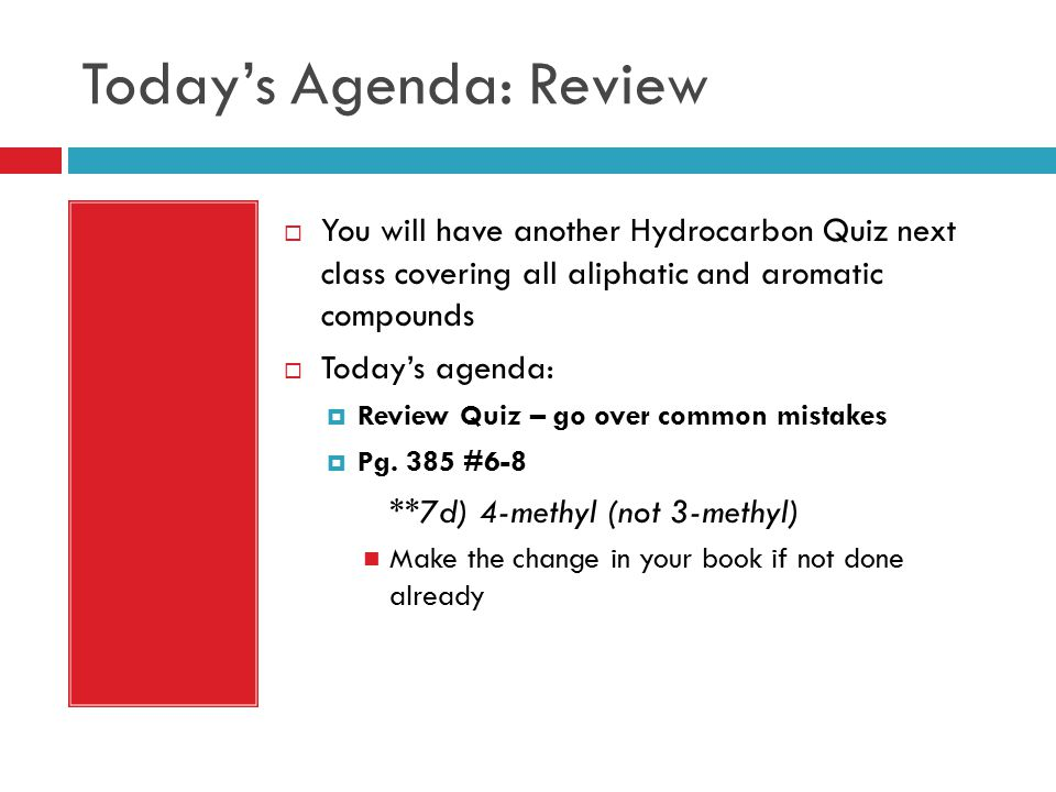 Today's Agenda: Review