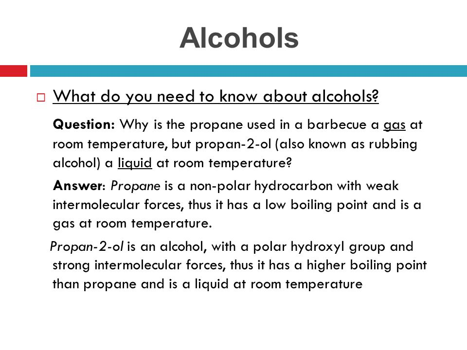 Alcohols What do you need to know about alcohols