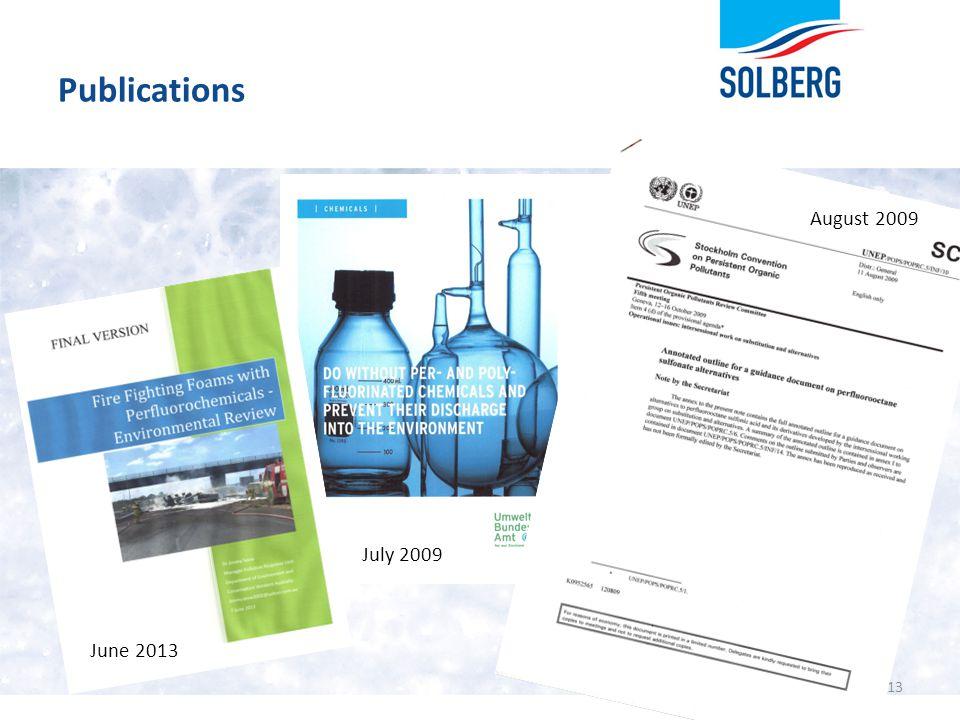 Publications August 2009 July 2009 June 2013
