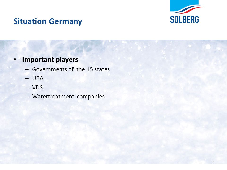 Situation Germany Important players Governments of the 15 states UBA