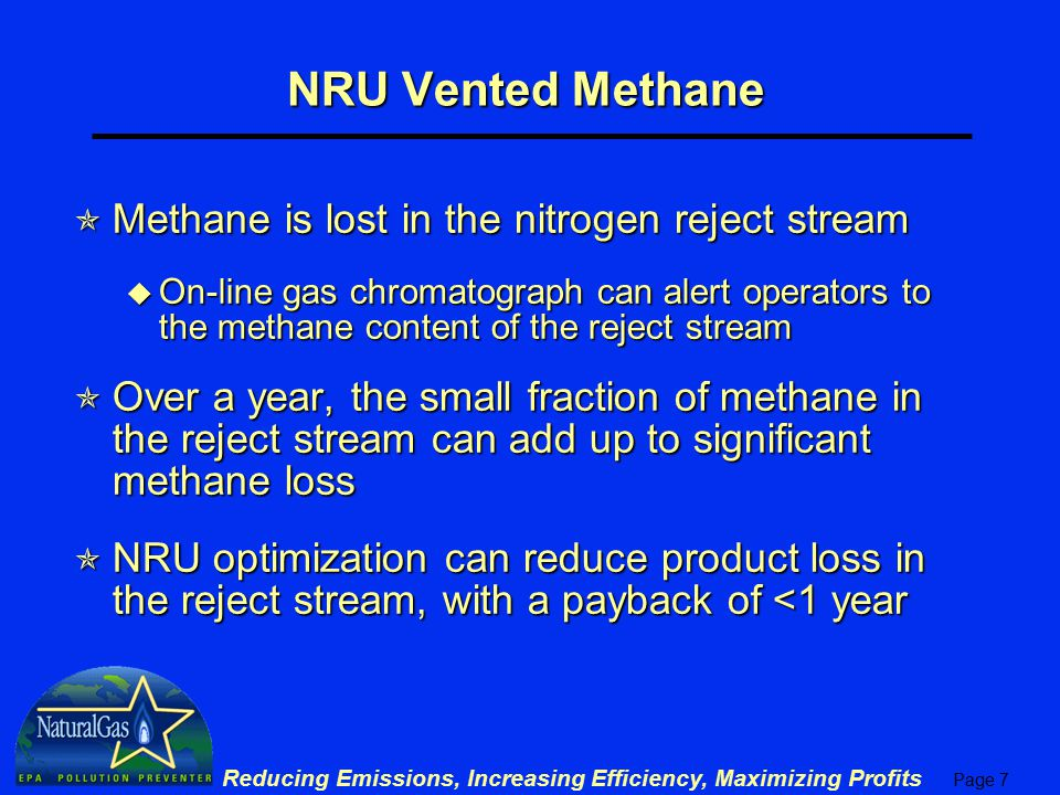 NRU Vented Methane Methane is lost in the nitrogen reject stream