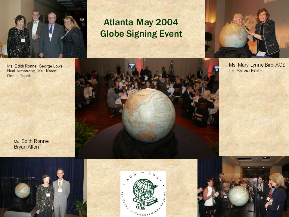Atlanta May 2004 Globe Signing Event Ms. Mary Lynne Bird, AGS