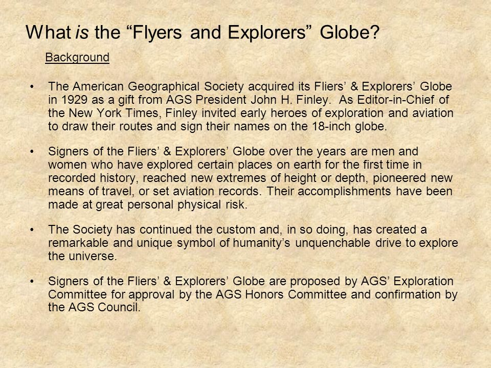 What is the Flyers and Explorers Globe