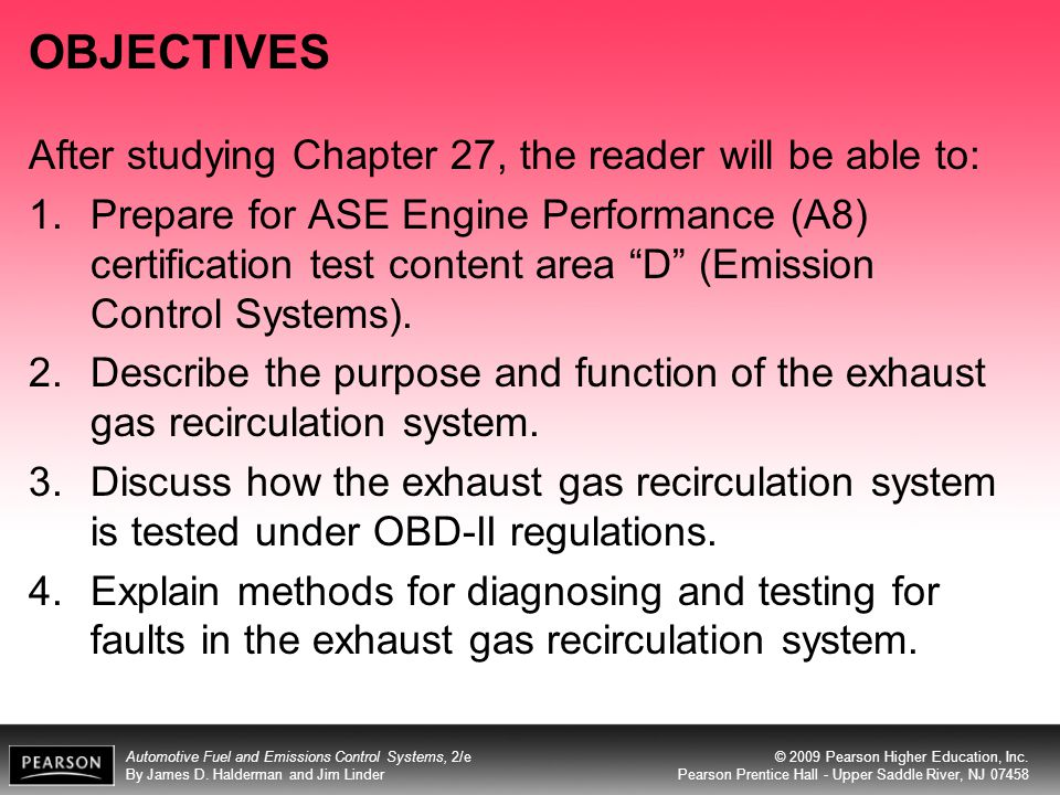 OBJECTIVES After studying Chapter 27, the reader will be able to: