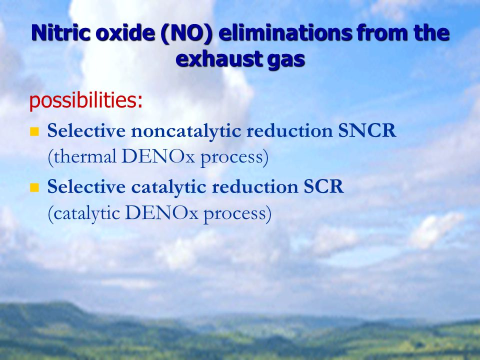 Nitric oxide (NO) eliminations from the exhaust gas