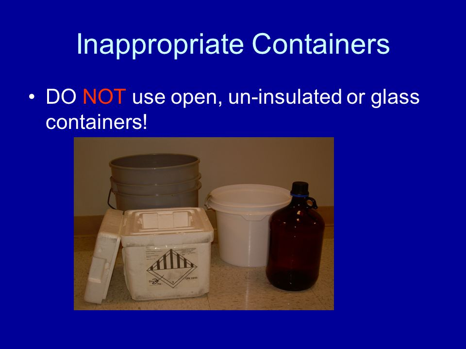 Inappropriate Containers