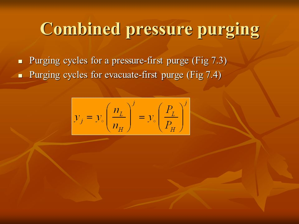 Combined pressure purging