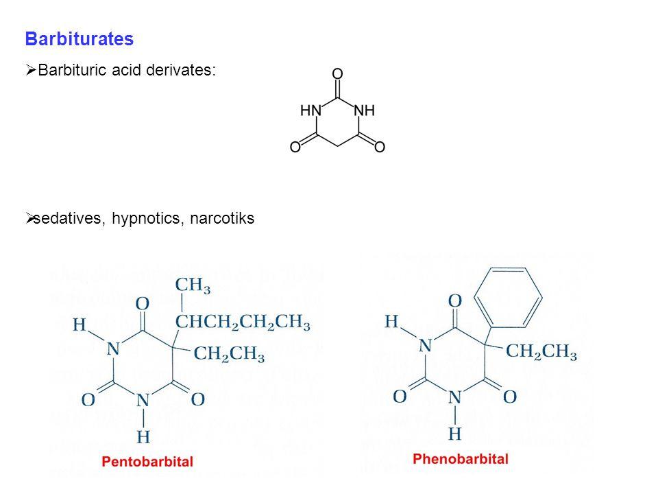 Barbiturates Barbituric acid derivates: