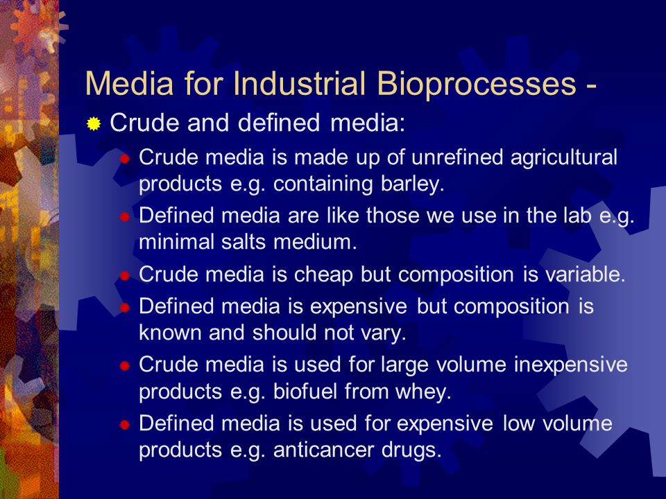 Media for Industrial Bioprocesses -