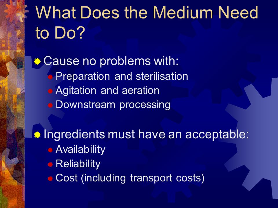 What Does the Medium Need to Do