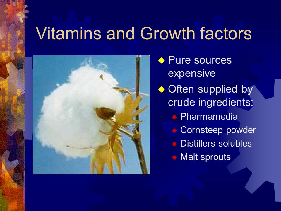 Vitamins and Growth factors