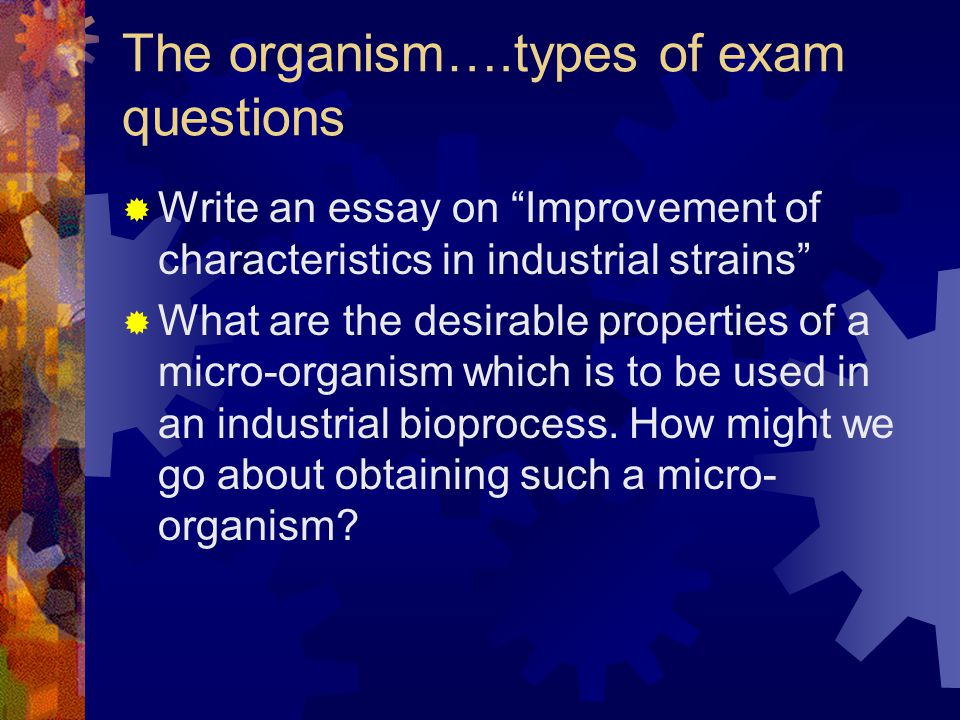The organism….types of exam questions