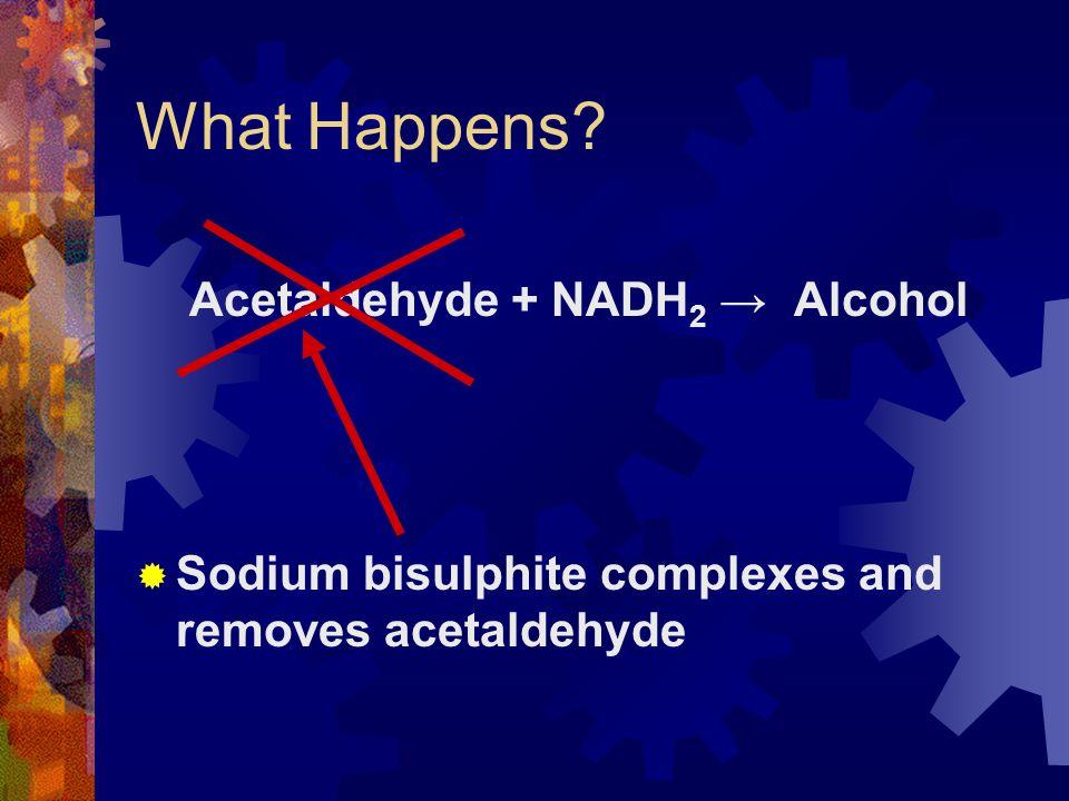 Acetaldehyde + NADH2 → Alcohol
