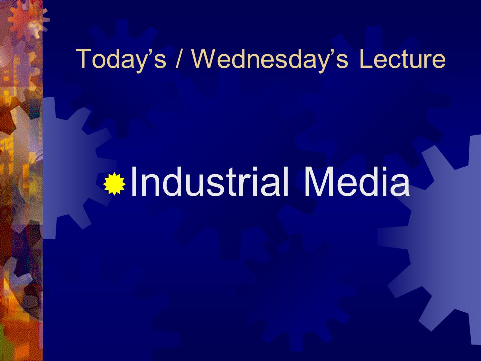 Today's / Wednesday's Lecture