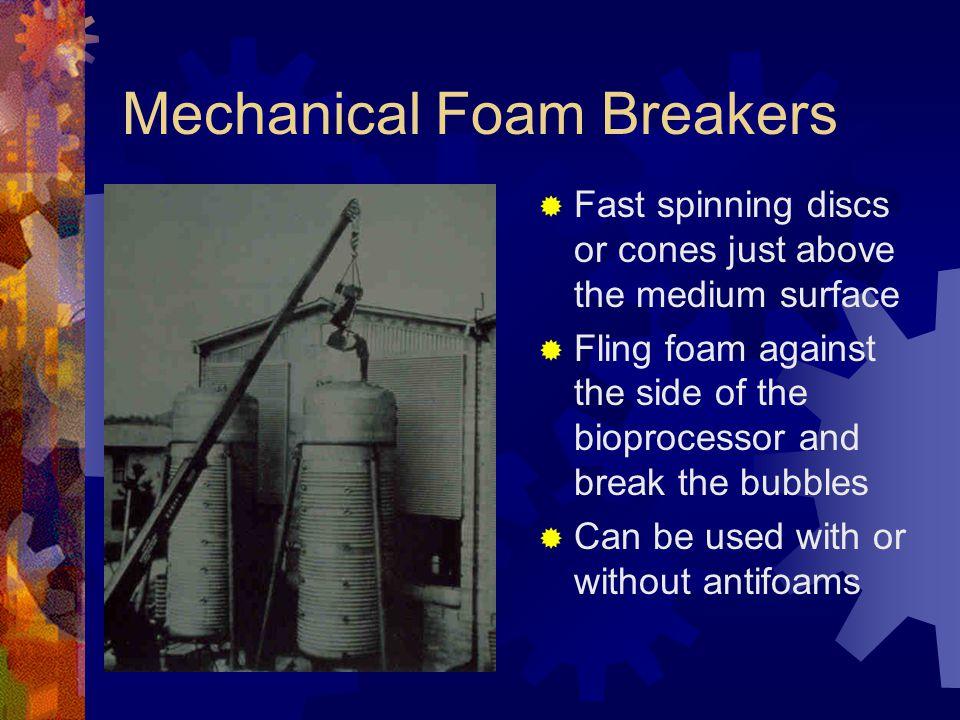Mechanical Foam Breakers