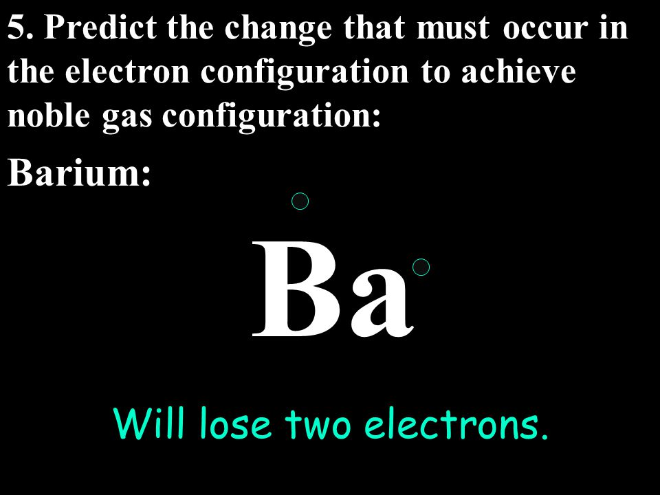 Will lose two electrons.