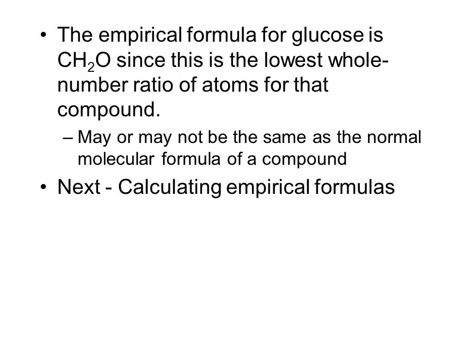 Next - Calculating empirical formulas