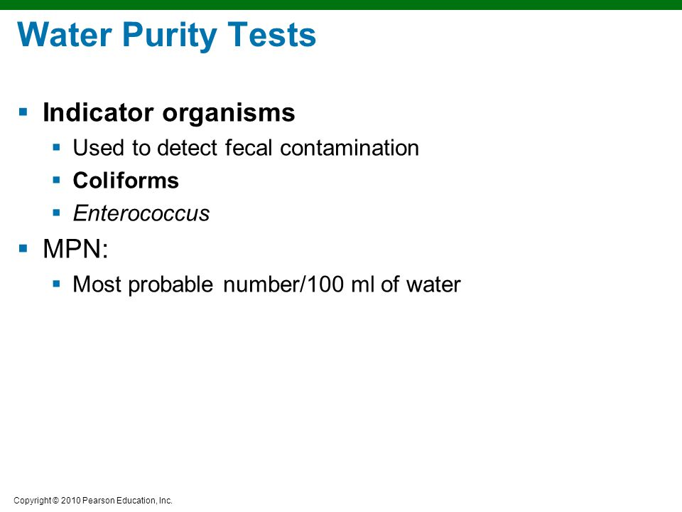 Water Purity Tests Indicator organisms MPN: