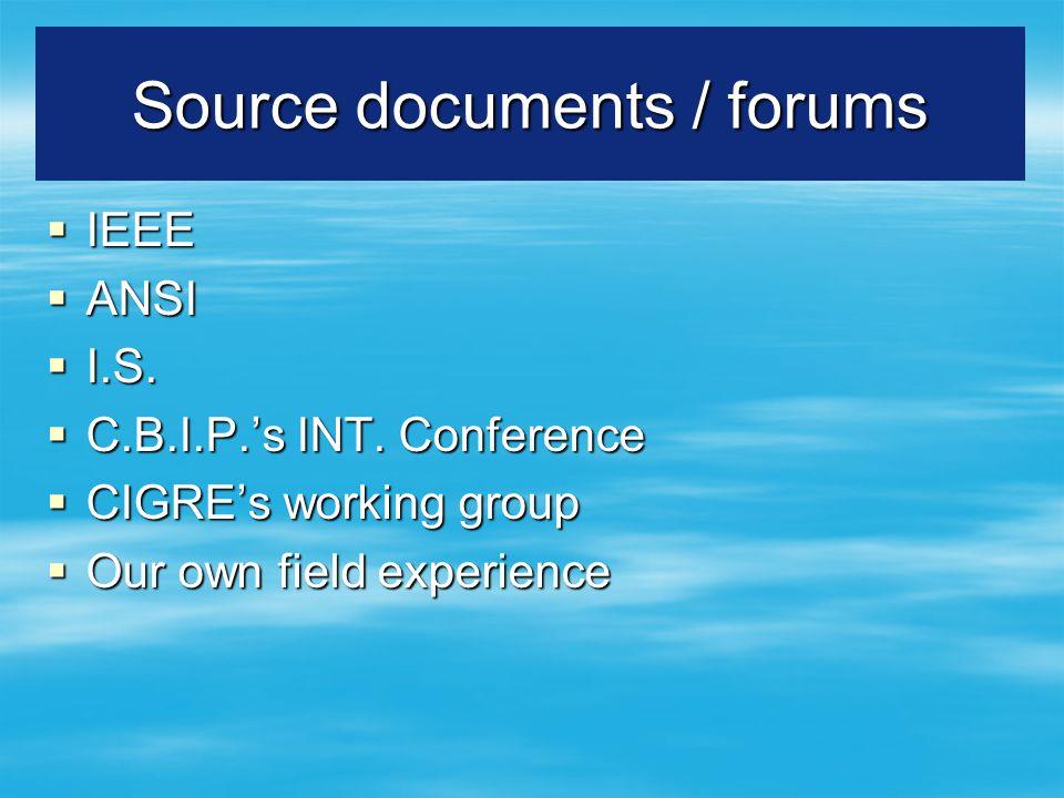 Source documents / forums