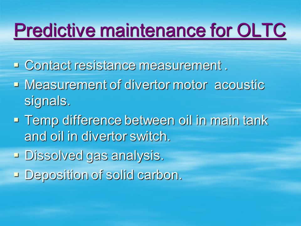 Predictive maintenance for OLTC