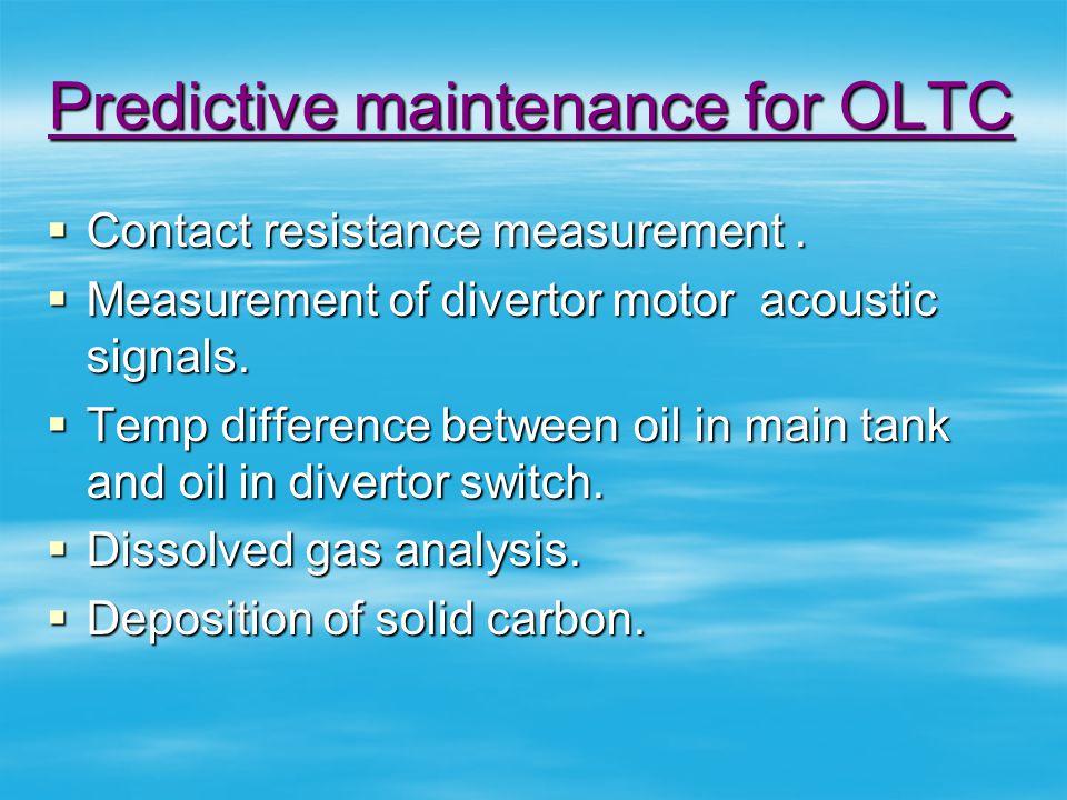 Predictive maintenance for OLTC