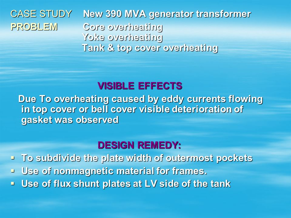 CASE STUDY New 390 MVA generator transformer