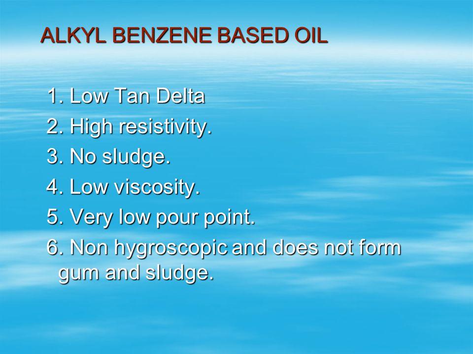 ALKYL BENZENE BASED OIL