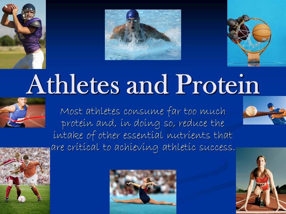 Athletes and Protein