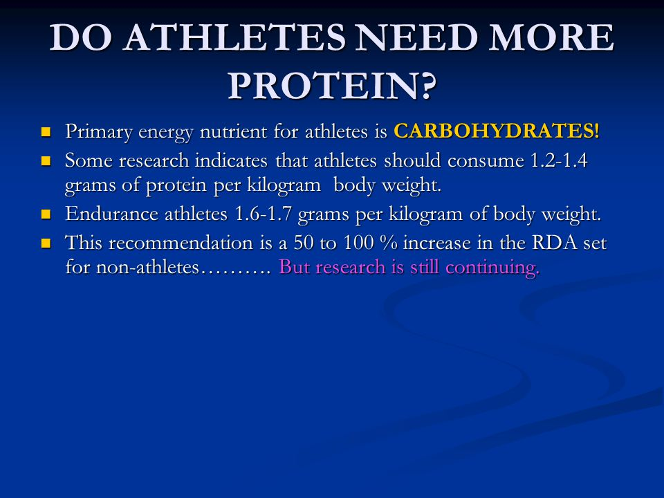 DO ATHLETES NEED MORE PROTEIN