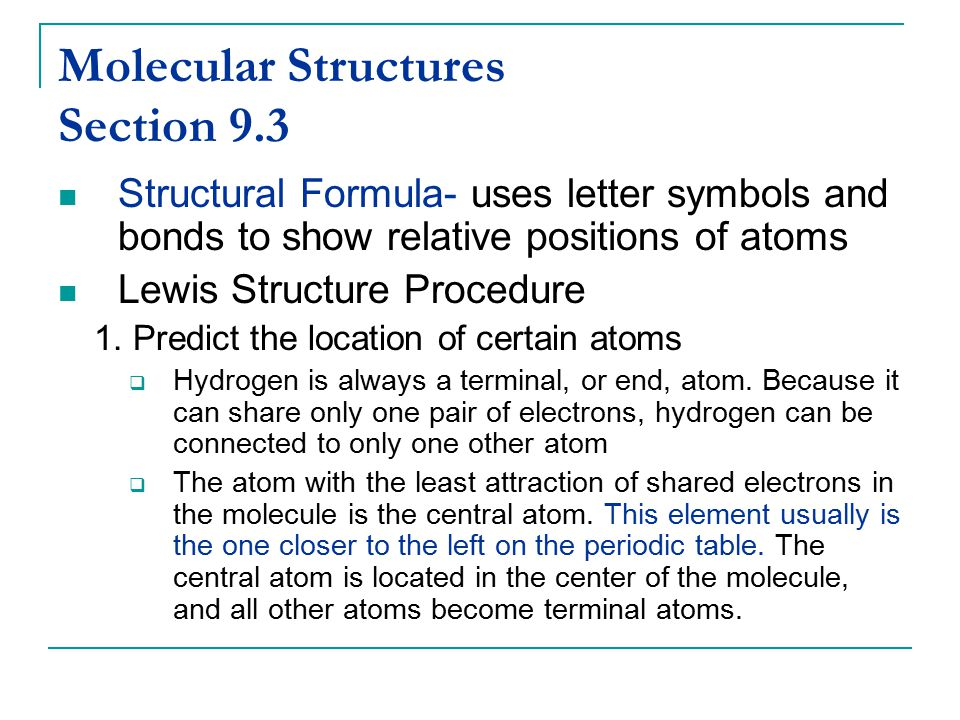 Molecular Structures Section 9.3