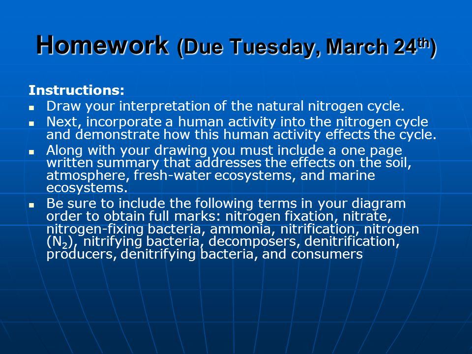 Homework (Due Tuesday, March 24th)