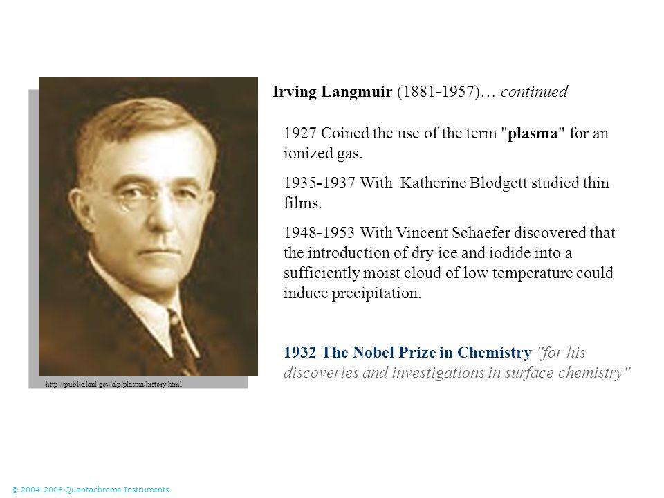 Irving Langmuir (1881-1957)… continued