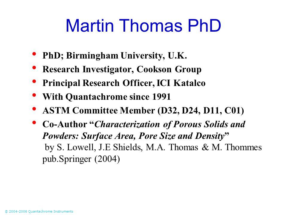 Martin Thomas PhD PhD; Birmingham University, U.K.