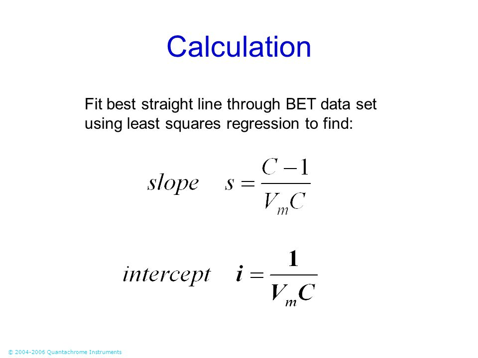 Calculation Fit best straight line through BET data set using least squares regression to find: