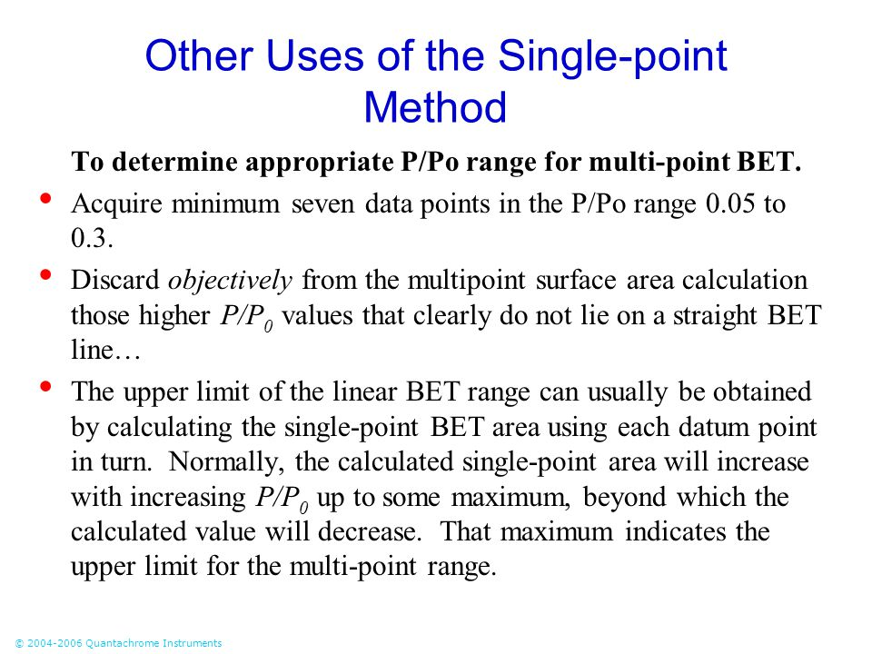 Other Uses of the Single-point Method
