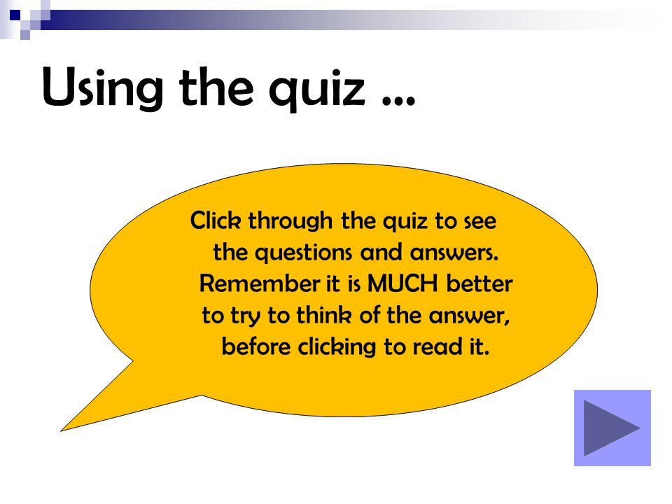 Using the quiz …