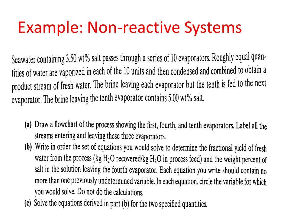 Example: Non-reactive Systems