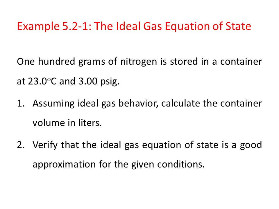 Example 5.2-1: The Ideal Gas Equation of State