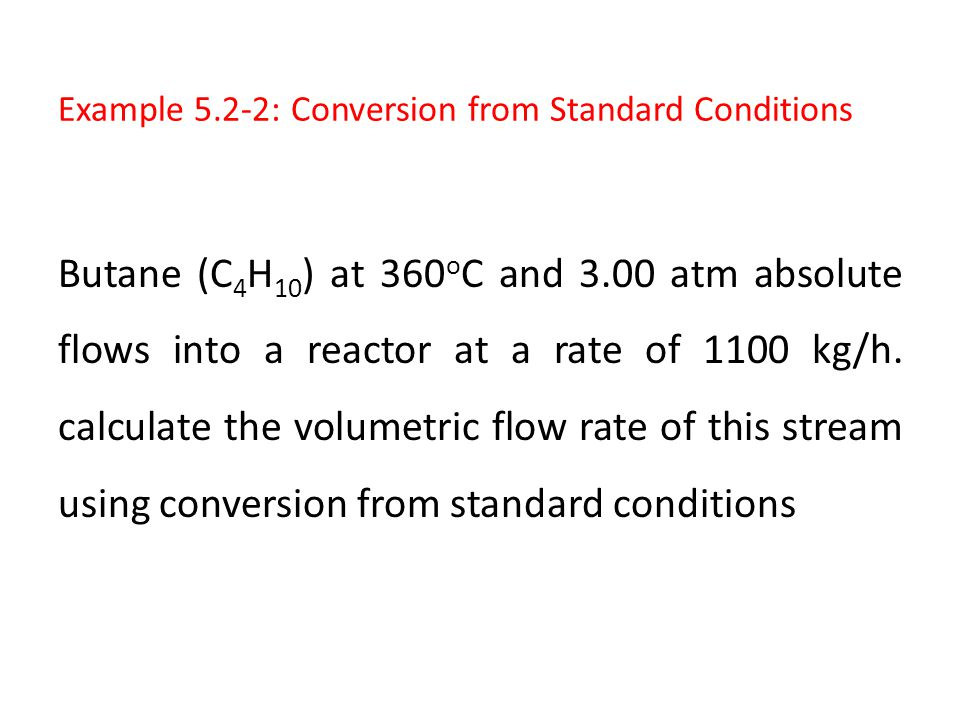 Example 5.2-2: Conversion from Standard Conditions